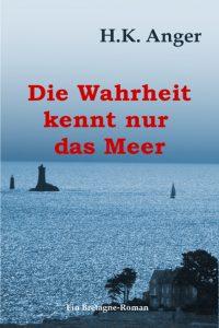 Bretagne Roman Die Wahrheit kennt nur das Meer